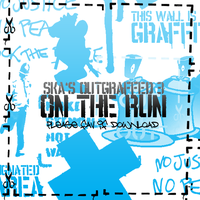 Ska's OUTGraffed 3: On The Run by Skaz0r