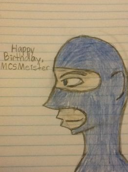 Happy Birthday, MCSMeister! by technight