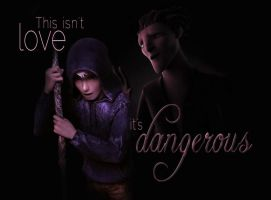 Dangerous by LivingWorkInProgress