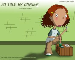 As told by Ginger Wallpaper4 by MADt2