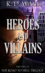 Heroes and Villains e-book cover Road To Hell #2 by Lolita-Magica