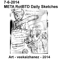 META RotBTD 2014 Daily Sketch 6-7 by veekaizhanez