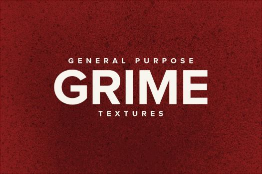 General Purpose Grime Textures by DesignerCandies