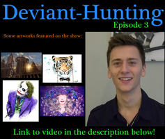 Deviant-Hunting Youtube Series Ep.3 by ImportAutumn