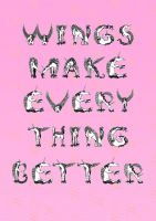 Wings make everything better by oranginas