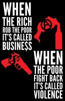 Wealth is Violence by ztk2006