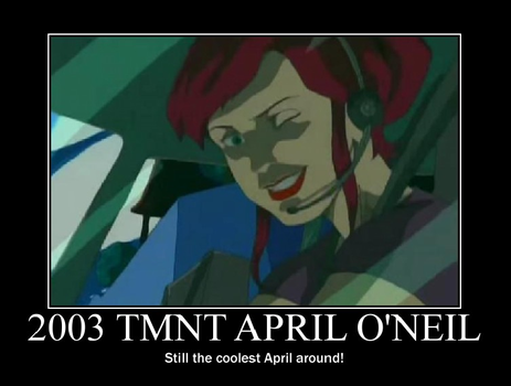2003 April O'Neil Motivational. by TheRisenChaos
