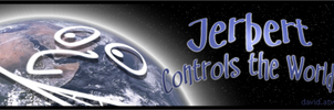 Jerbert Controls the World by ilinamorato