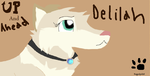 Up-And-Ahead Delilah (Gift) by Raggedpelt98