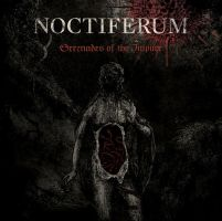 Noctiferum Serenades of the Impure front 2012 by MartinSilvertant