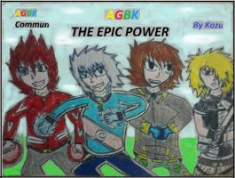 AGBK The Epic Power (By Kozu) and (By AGBK Commun) by Kokuzuma