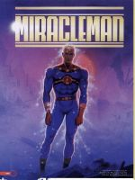Miracleman by Haseo1970