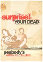 Surprise Your Dead show flyer by ribcages