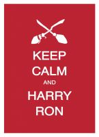 Keep Calm and Harry Ron by Lycanstrife