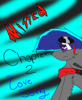 Missed- Chapter 2- Lovesong cover by Snowflame132