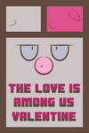 Amoongus Valentine by The-Blue-Pangolin