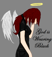 God is Wearing Black by Taryndedoo