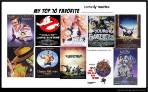 My fav Comedy Movies by DementedRaccoonus