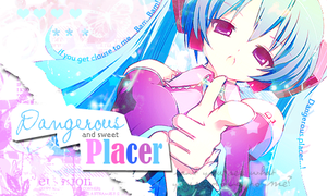 Dangerous placer Vocaloid by MichelleKoilover