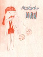 Mr Mustacho by drawingsbycharlotte