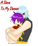 A slave to my demon by tiddlesoranges