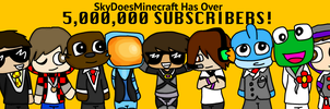 SKY HAS OVER 5,000,000 FREAKIN' SUBSCRIBERS!! by taste-the-skittles