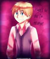 APH: I'm Not Alright~ by Field-Of-Roses