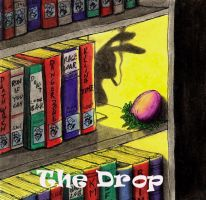 The Drop by Keith-McGuckin