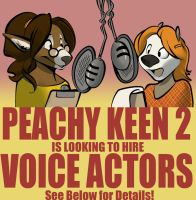 PEACHY KEEN 2 IS HIRING VOICE ACTORS! by MittyMandi
