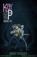 Kay and P: Issue 19, Under Pressure by Jackie-M-Illustrator