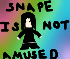 Snape Not Be Amused by TheAwesomeMe96