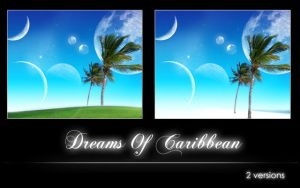Dreams Of Caribbean by Sakrich