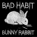 Bad Habit Bunny Rabbit by GaryckArntzen