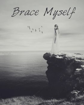 Brace Myself by amalia90