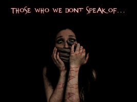 Those who we dont speak of... by DejavuEstudios09