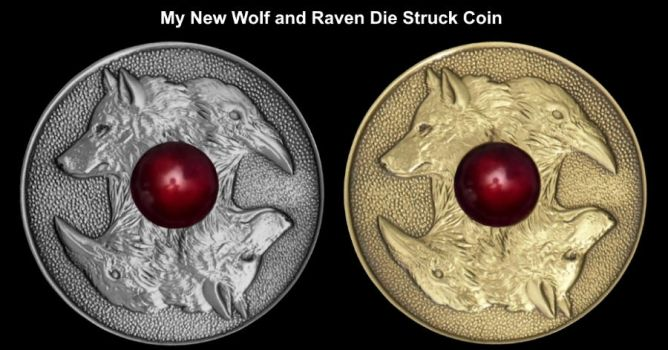 My New Wolf and Raven Die Struck Coin Has Arrived by GoodSpiritWolf