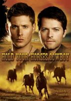 Hold Your Horses, Cowboy! Poster V1 by T-Luminareth