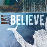 Just Believe CD Cover Cncpt 7 by madetobeunique