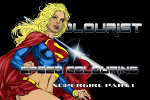 Come watch me colour SuperGirl by Highlander0423