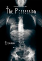 tHE Possession by StarsColdNight