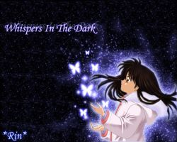 Rin. Whispers in the Dark. by DarknesRinn
