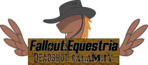 Fallout: Equestria Deadshot Calamity by Kev-Dee