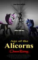 Age of the Alicorns: Chaos Rising teaser poster by AleximusPrime