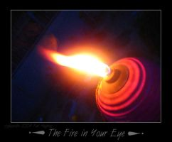 The Fire in Your Eye by ThePat