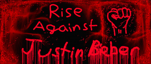 Rise Against Bieber by Freelancerrook