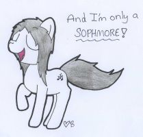 Only a sophmore by Braang