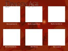 Dragon Age: What I Do Meme Template by InverseReality-2