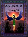 The Book of Morgan by jesterbells