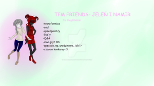 .:TFM Friends- Jelen and Namir:. by ElenaWindMaster