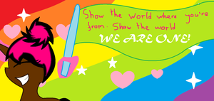 Show the world we are one! by SweetlilAngelica